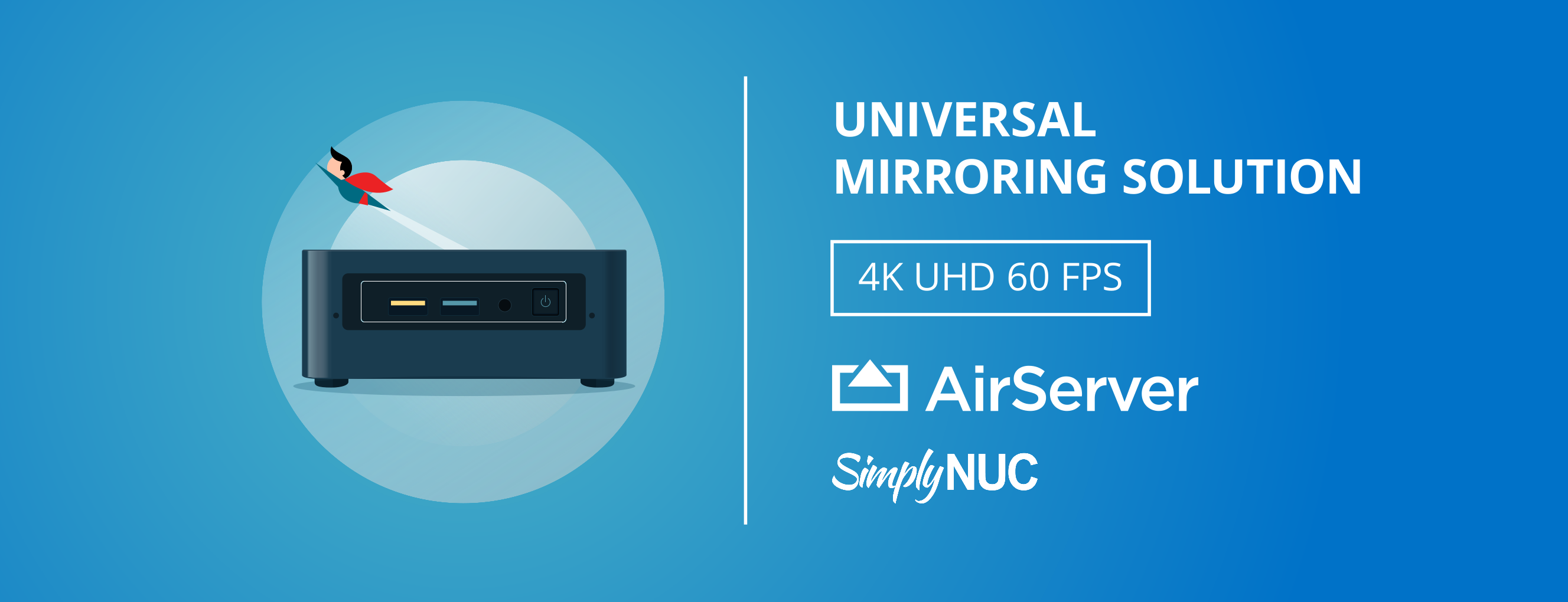 AirServer Solution – Simply NUC